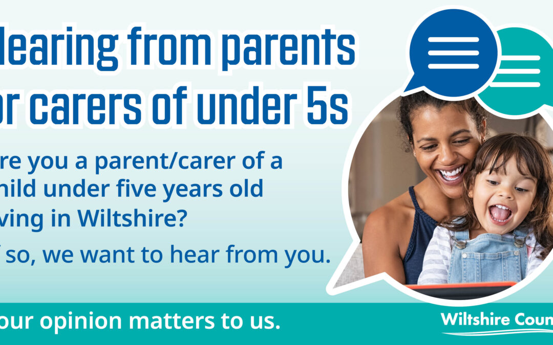 Hearing from parents or carers of under 5s